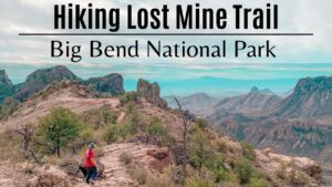 Hiking Lost Mine Trail - Big Bend National Park