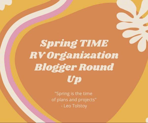 Spring Time RV Organization Blogger Round-Up
