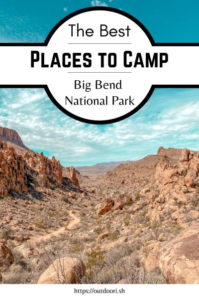 Best Places to Camp Big Bend National Park
