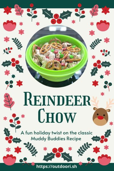 Reindeer Chow - Fun holiday twist on classic Muddy Buddies Recipe