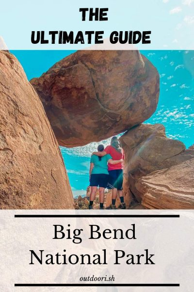 Ultimate Big Bend Guide Pinterest pin